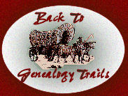 back to Genealogy Trails